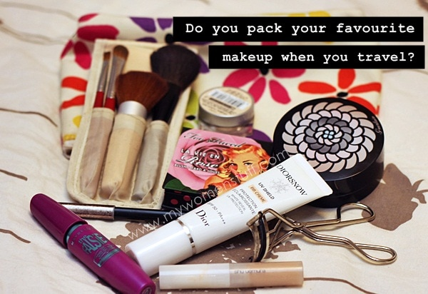 fave makeup travel Your Say: Do You Pack Your Favourite Makeup When You Travel?