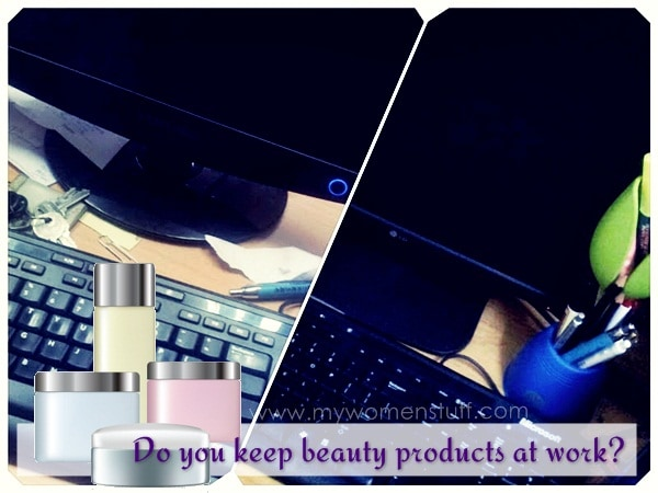 makeup at work Your Say: Do you keep beauty products at work? What do you have on hand?