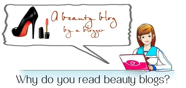 read beauty blog Your Say: Why do you read beauty blogs?